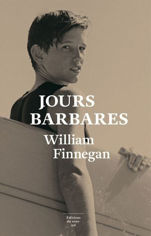 Jours Barbares (Barbarian Days)
